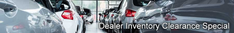 Dealer Inventory Clearance Special