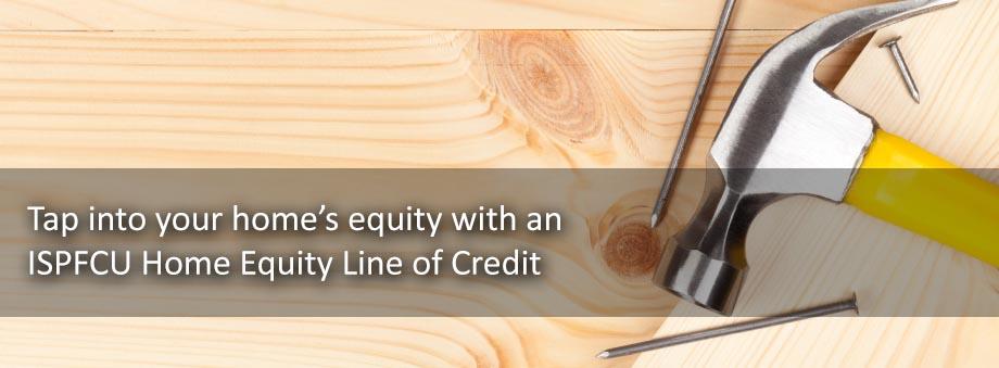 ISPFCU Home Equity Loans