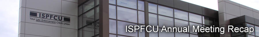 ISPFCU Annual Meeting Recap